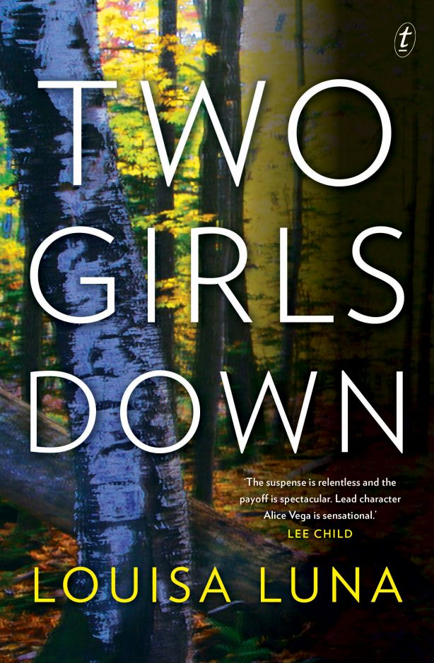 Two Girls Down by Louisa Luna. Photo: The Text Publishing Company.