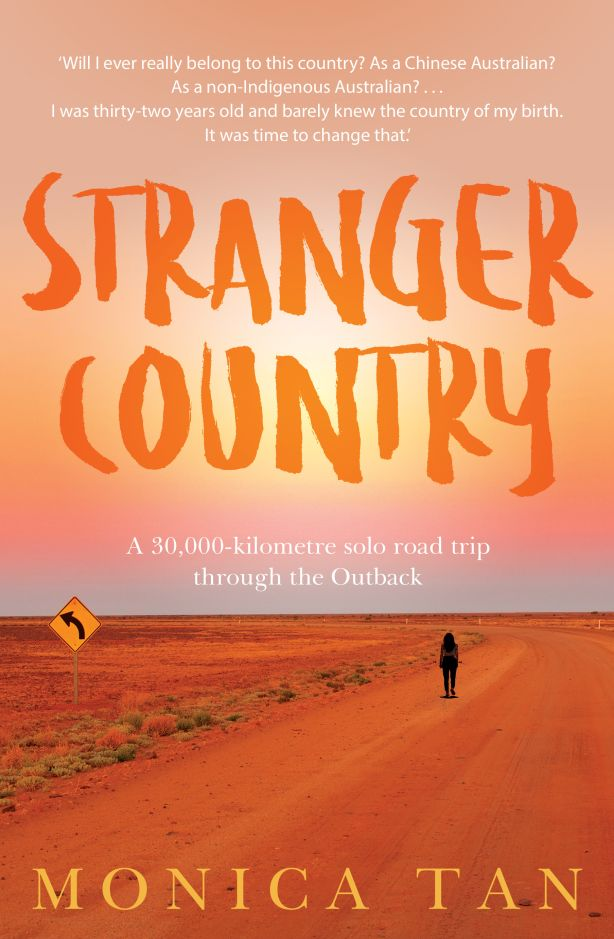 Stranger Country by Monica Tan. Photo: Allen & Unwin.
