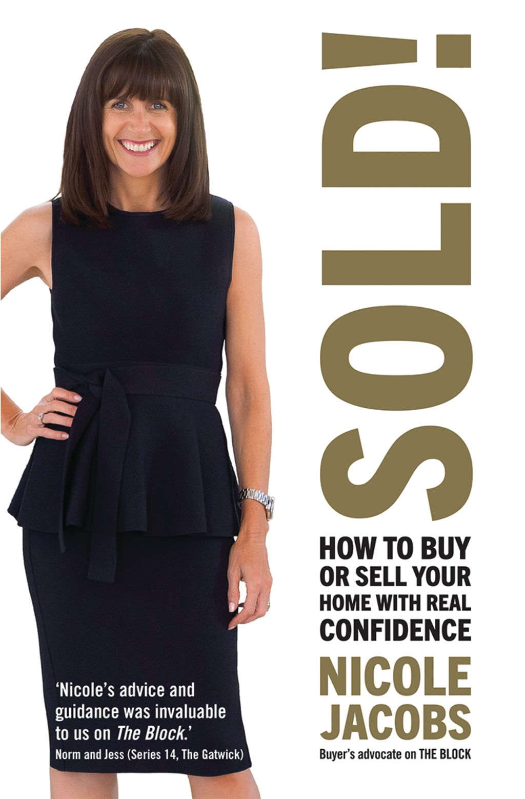 SOLD! by Nicole Jacobs published by Hardie Grant Books RRP $29.99 and is available in stores nationally.