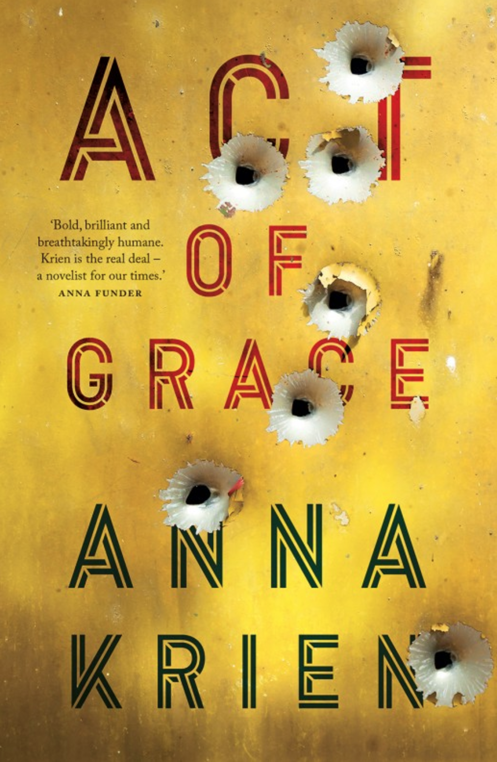 Act of Grace by Anna Krien.