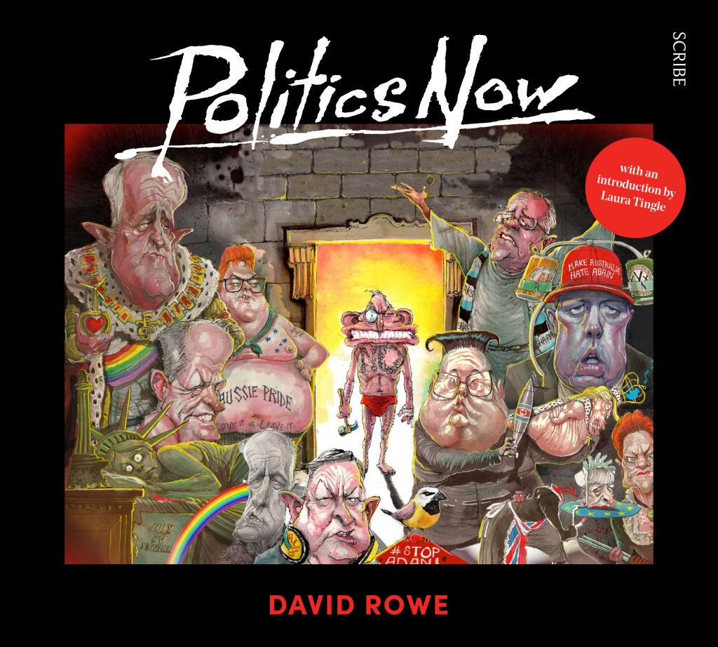 Poilitics Now by David Rowe.